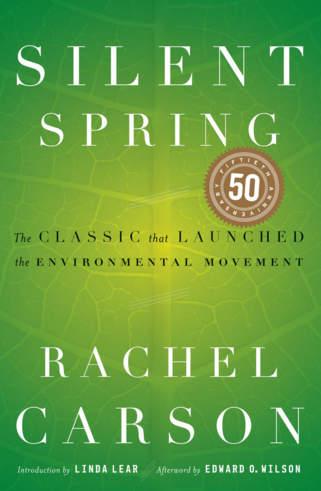 Silent Spring by Rachel Carlson
